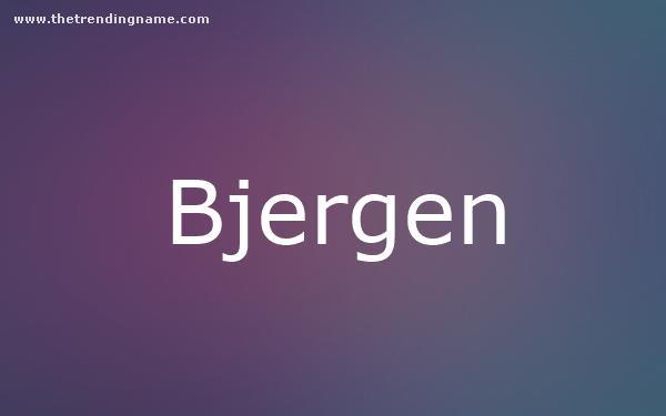 Baby Name Poster For Bjergen