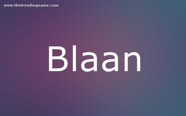 Baby Name Poster For Blaan