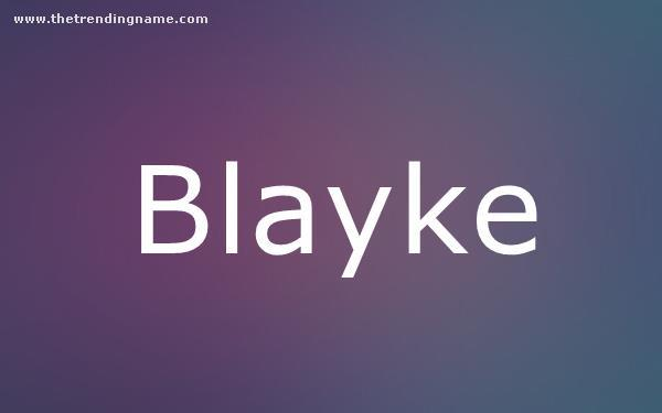 Baby Name Poster For Blayke