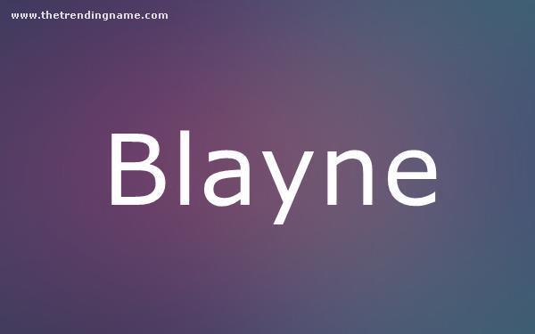 Baby Name Poster For Blayne