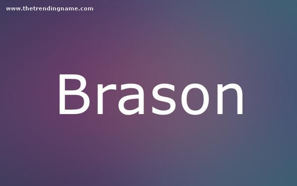 Baby Name Poster For Brason