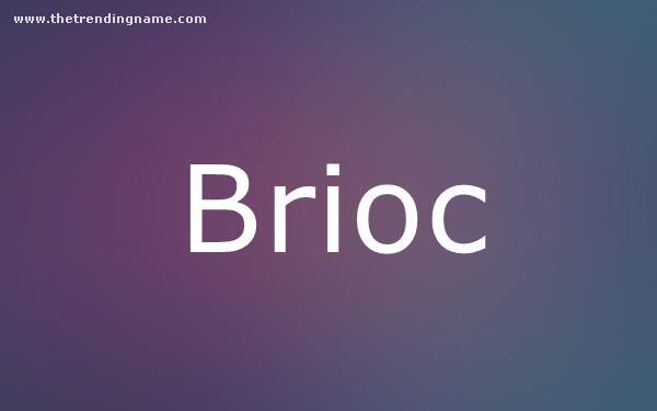 Baby Name Poster For Brioc