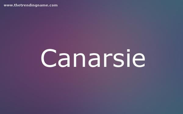 Baby Name Poster For Canarsie