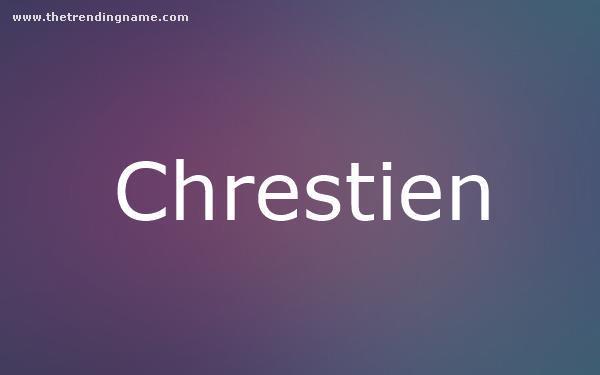 Baby Name Poster For Chrestien