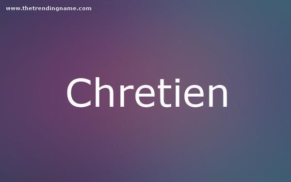 Baby Name Poster For Chretien