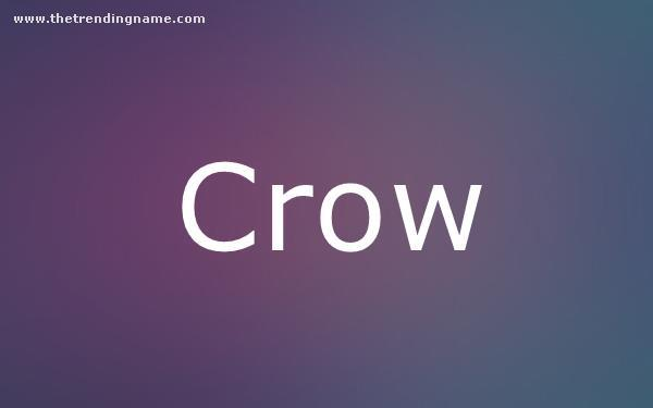 Baby Name Poster For Crow