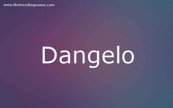 Baby Name Poster For Dangelo