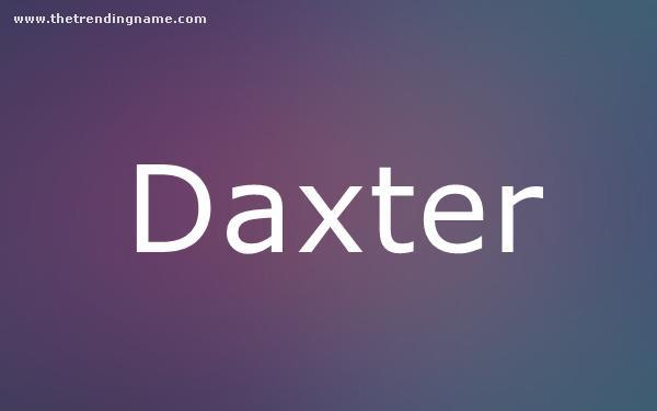 Baby Name Poster For Daxter
