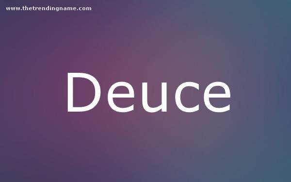 Baby Name Poster For Deuce