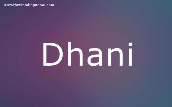 Baby Name Poster For Dhani