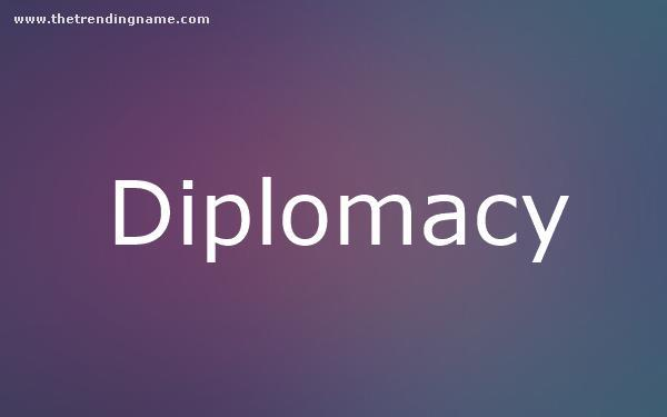 Baby Name Poster For Diplomacy