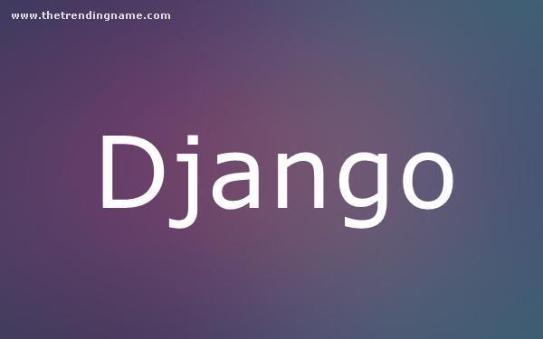 Baby Name Poster For Django