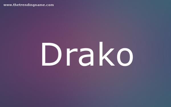 Baby Name Poster For Drako