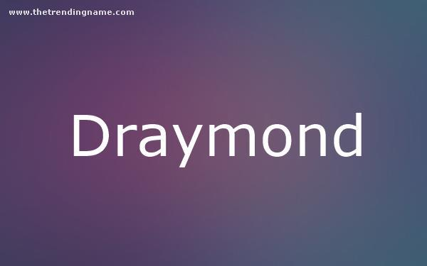 Baby Name Poster For Draymond