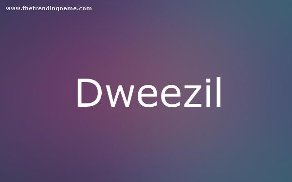 Baby Name Poster For Dweezil