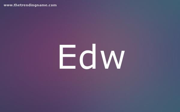 Baby Name Poster For Edw