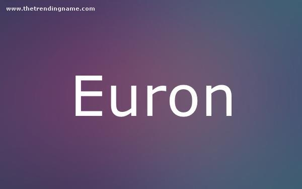 Baby Name Poster For Euron