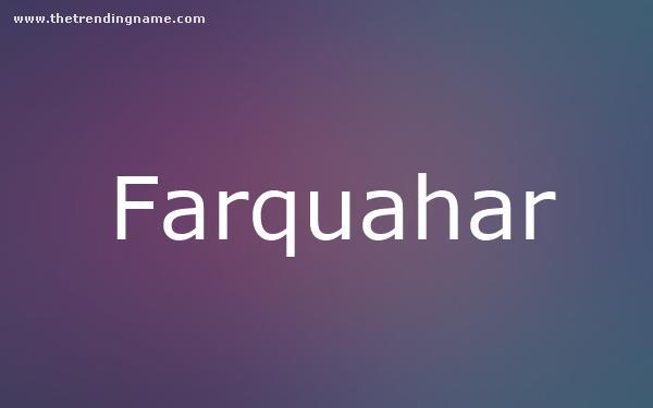 Baby Name Poster For Farquahar