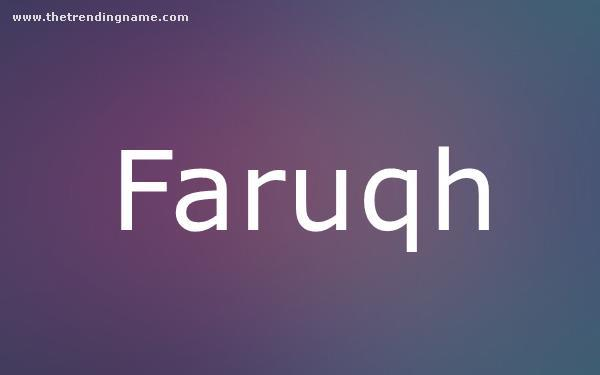 Baby Name Poster For Faruqh