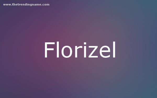 Baby Name Poster For Florizel