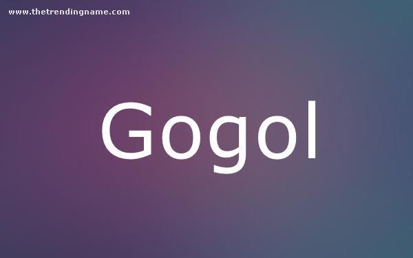 Baby Name Poster For Gogol