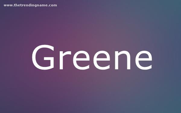 Baby Name Poster For Greene