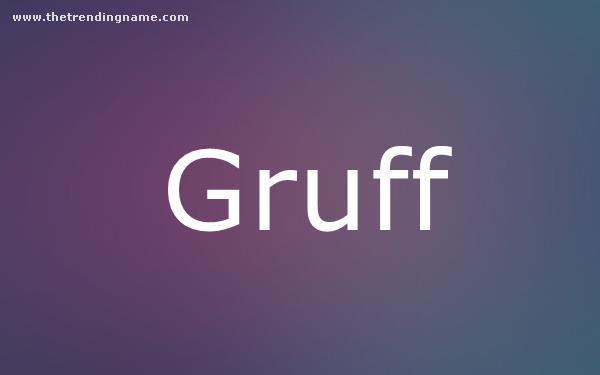Baby Name Poster For Gruff