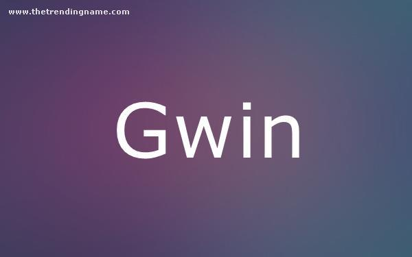 Baby Name Poster For Gwin