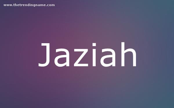 Baby Name Poster For Jaziah