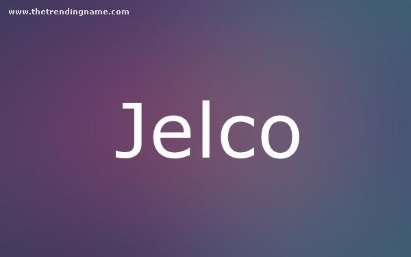 Baby Name Poster For Jelco