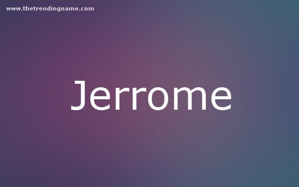 Baby Name Poster For Jerrome