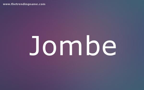 Baby Name Poster For Jombe