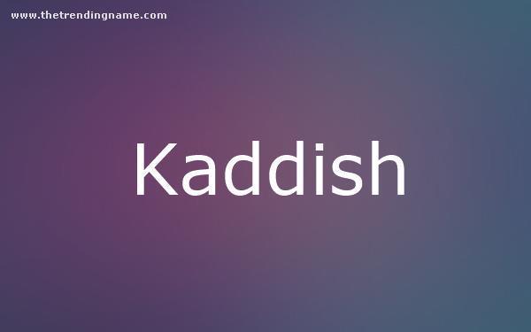 Baby Name Poster For Kaddish
