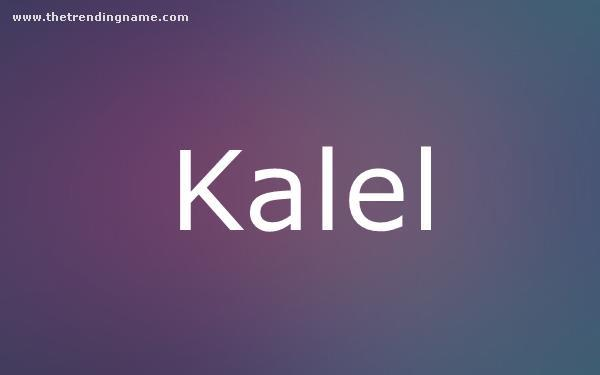 Baby Name Poster For Kalel