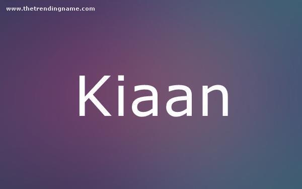 Baby Name Poster For Kiaan