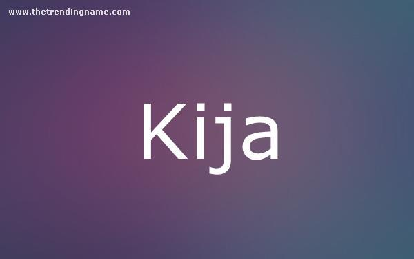 Baby Name Poster For Kija