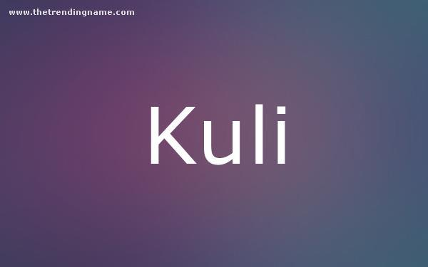 Baby Name Poster For Kuli