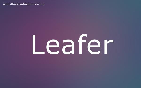 Baby Name Poster For Leafer