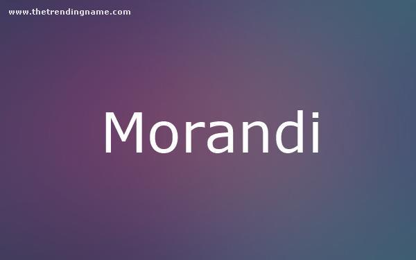 Baby Name Poster For Morandi