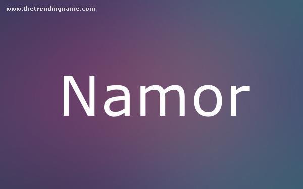 Baby Name Poster For Namor