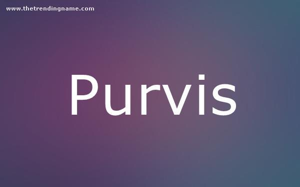 Baby Name Poster For Purvis