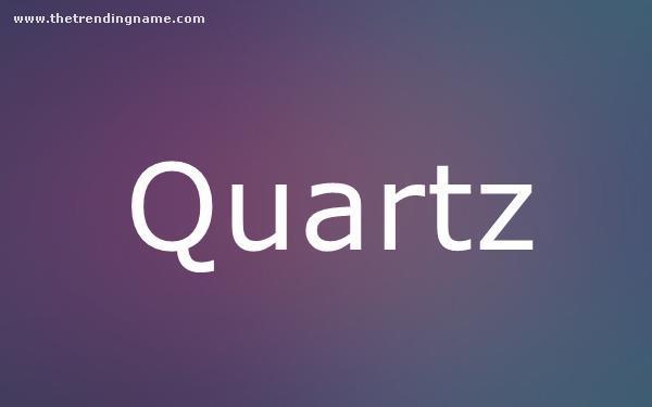 Baby Name Poster For Quartz