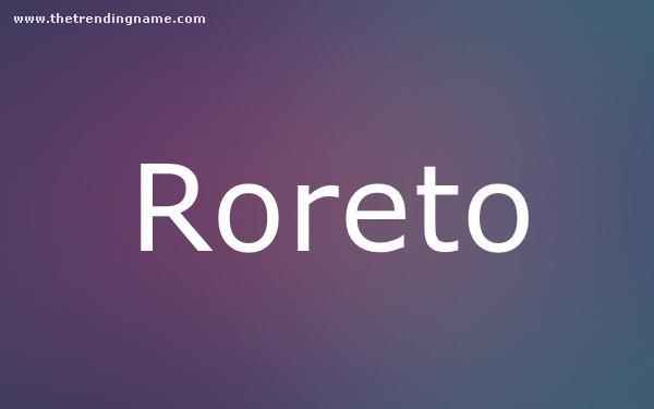 Baby Name Poster For Roreto