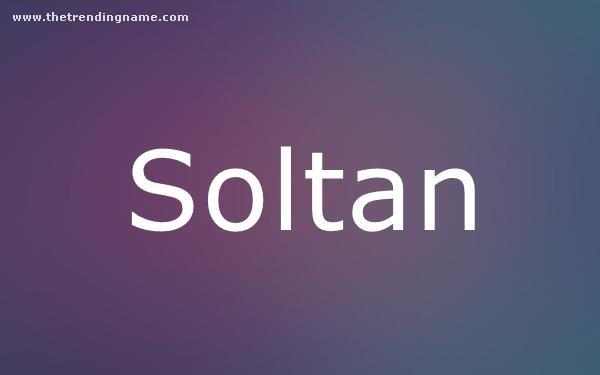 Baby Name Poster For Soltan