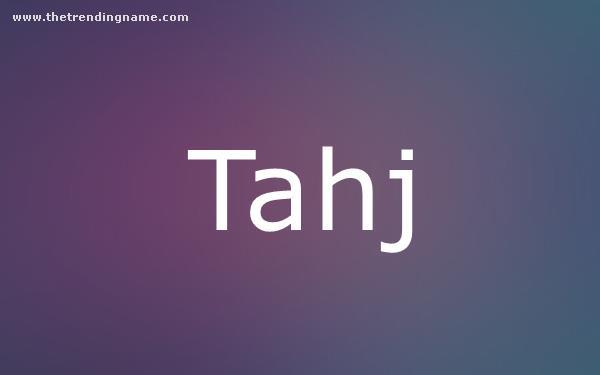 Baby Name Poster For Tahj