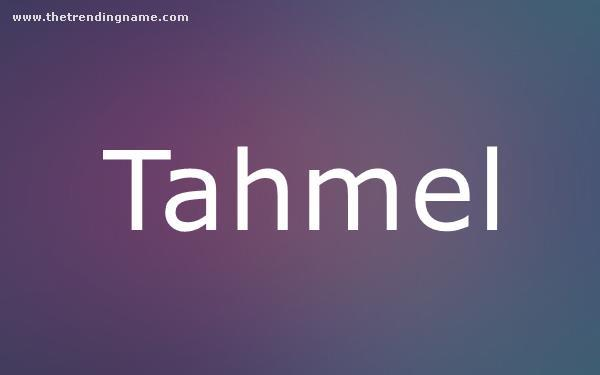 Baby Name Poster For Tahmel