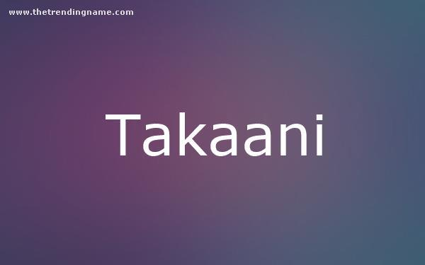 Baby Name Poster For Takaani