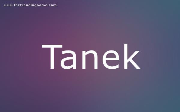 Baby Name Poster For Tanek