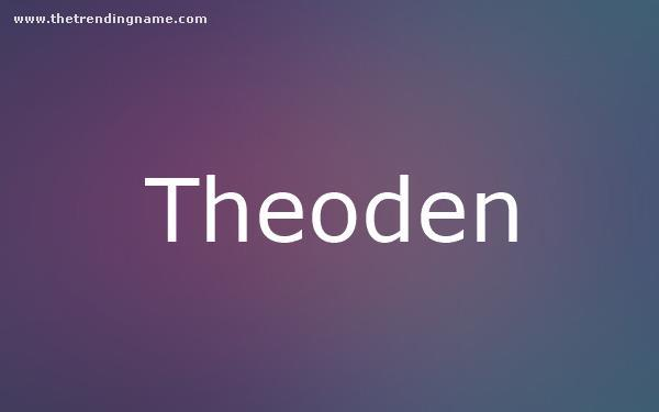 Baby Name Poster For Theoden