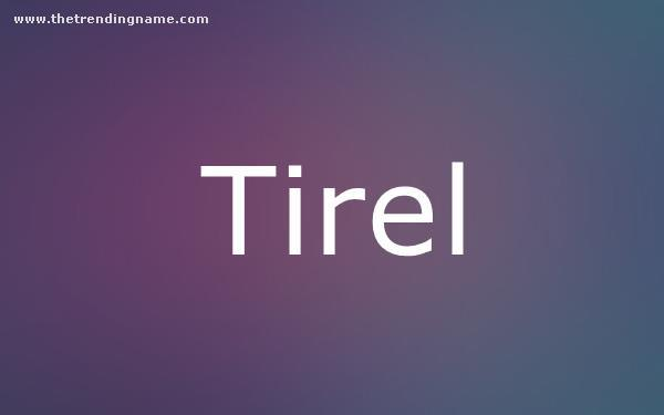 Baby Name Poster For Tirel